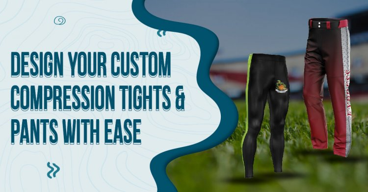 Design Your Custom Compression Tights & Pants with Ease